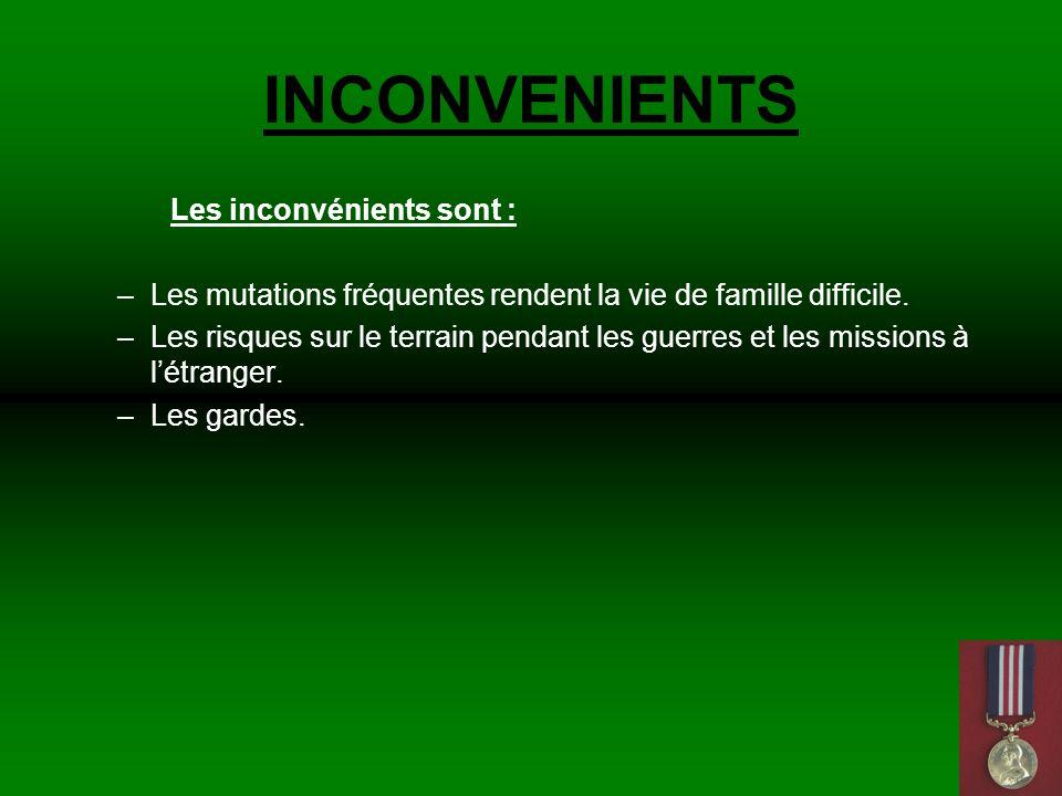 INCONVENIENTS Les inconvénients sont :