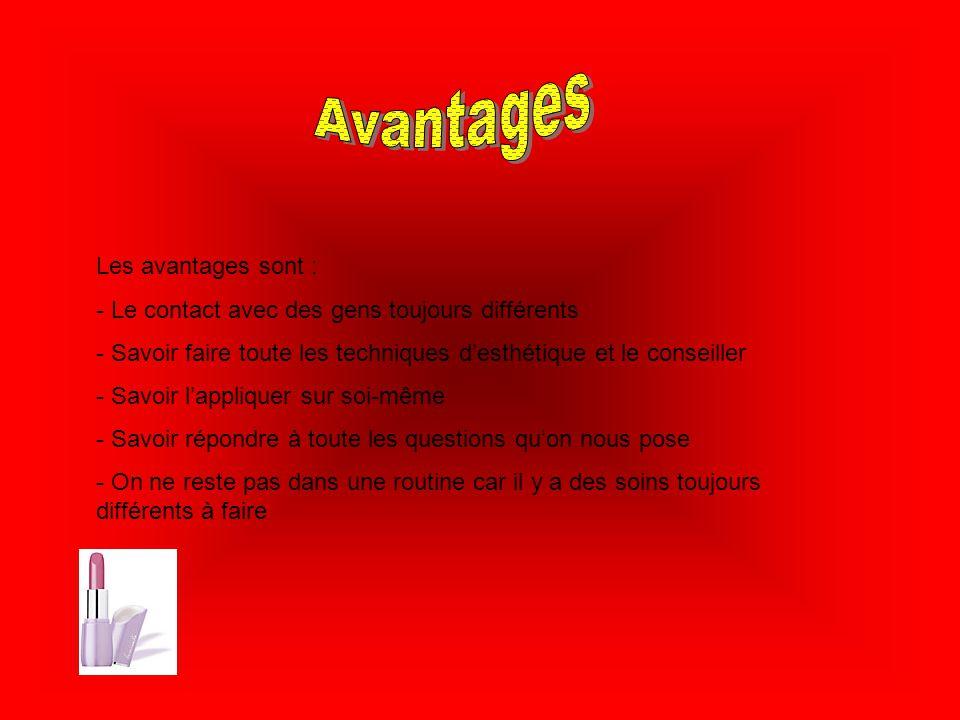 Avantages Les avantages sont :