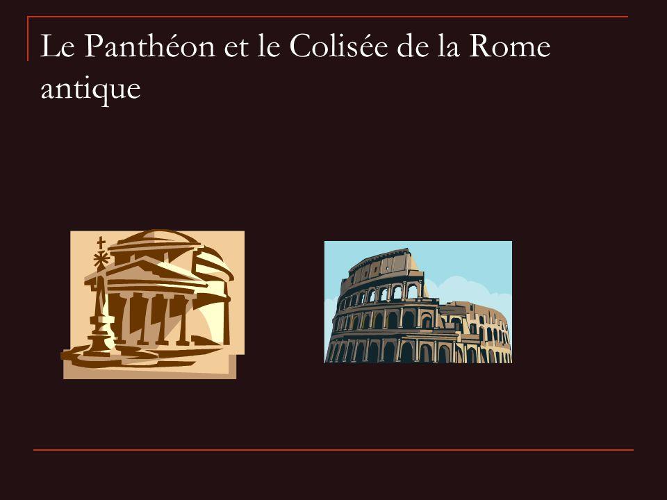 Le Panthéon et le Colisée de la Rome antique