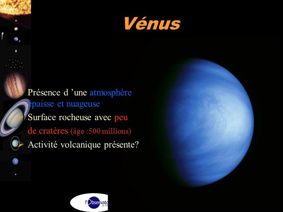 Vénus Présence d 'une atmosphère épaisse et nuageuse