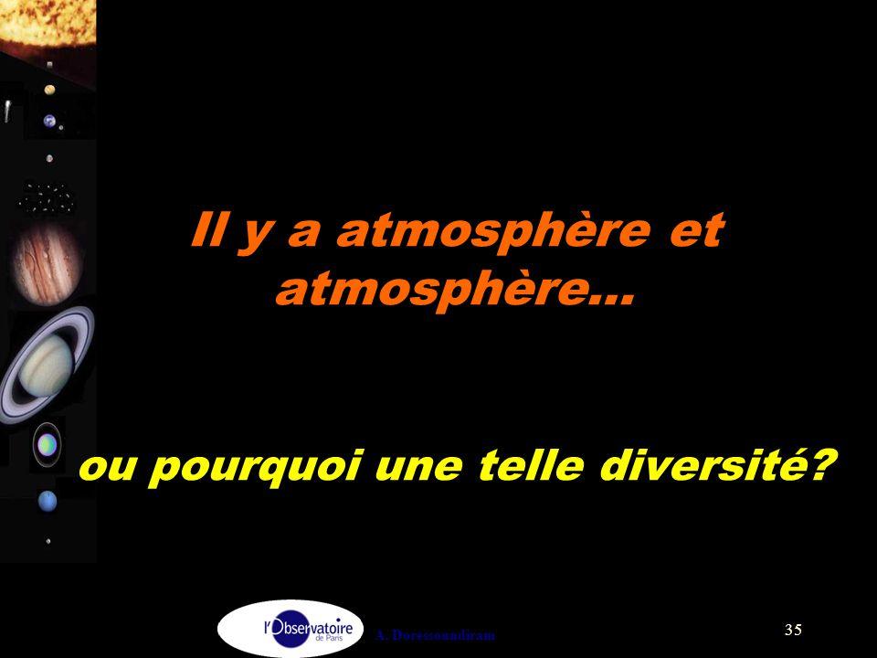 Il y a atmosphère et atmosphère… ou pourquoi une telle diversité
