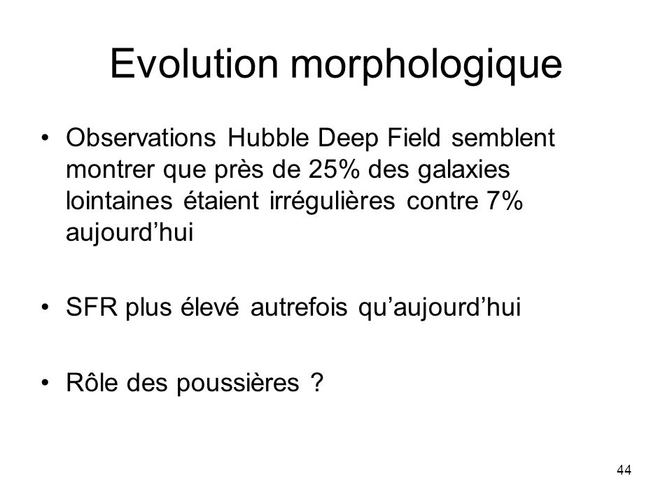 Evolution morphologique