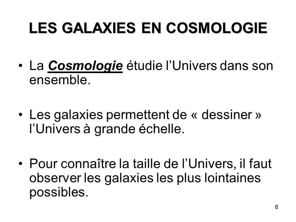 LES GALAXIES EN COSMOLOGIE