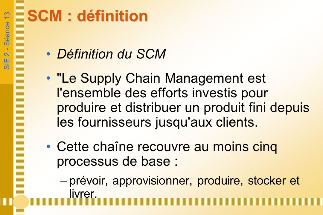 SCM : définition Définition du SCM