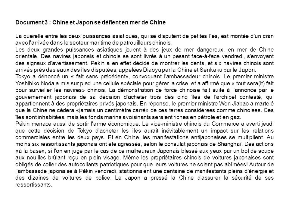 Document 3 : Chine et Japon se défient en mer de Chine