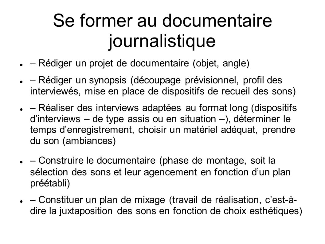 Se former au documentaire journalistique