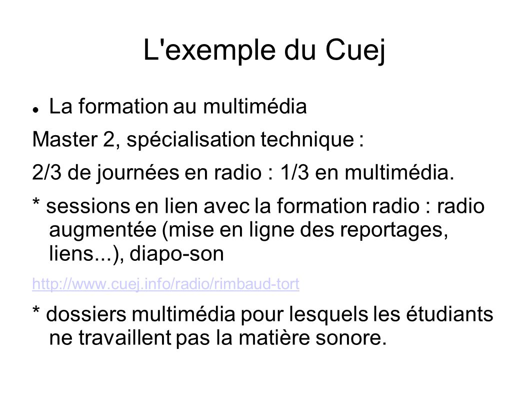 L exemple du Cuej La formation au multimédia