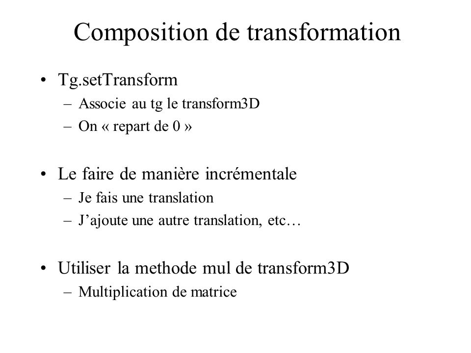 Composition de transformation