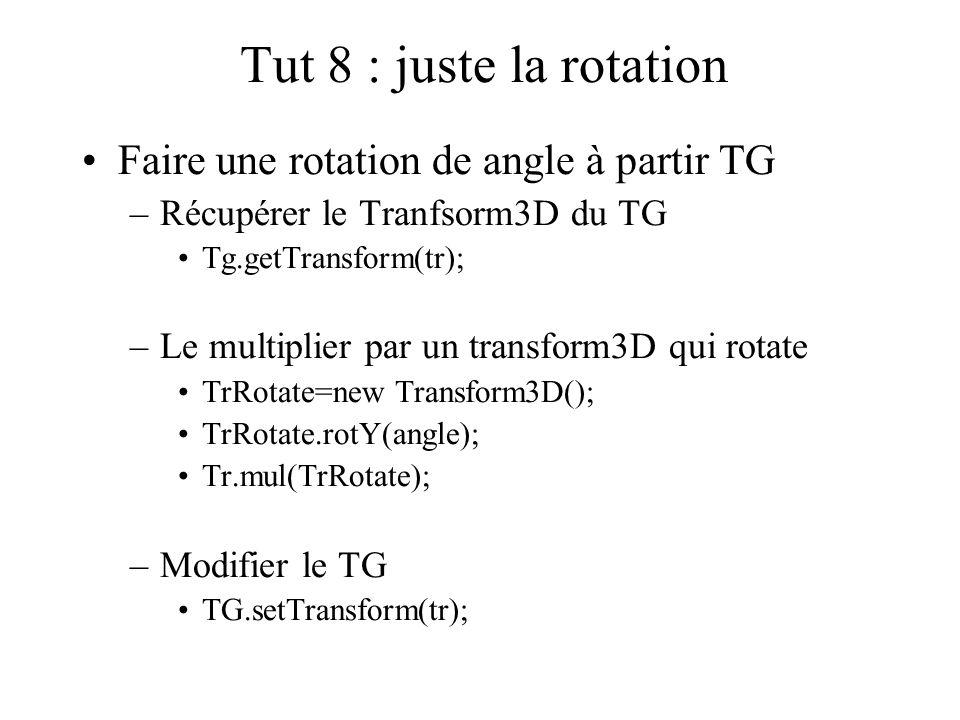Tut 8 : juste la rotation Faire une rotation de angle à partir TG