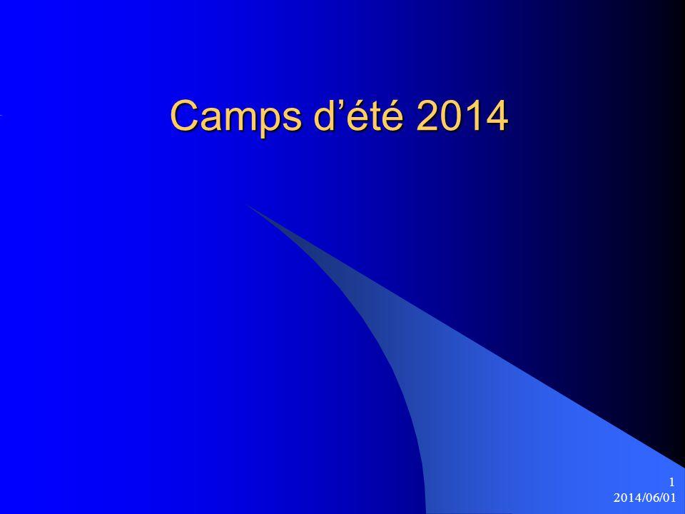 Camps d'été 2014 2014/06/01