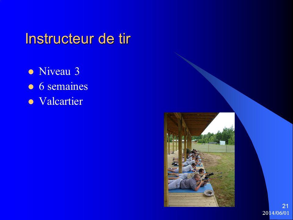 Instructeur de tir Niveau 3 6 semaines Valcartier 2014/06/01