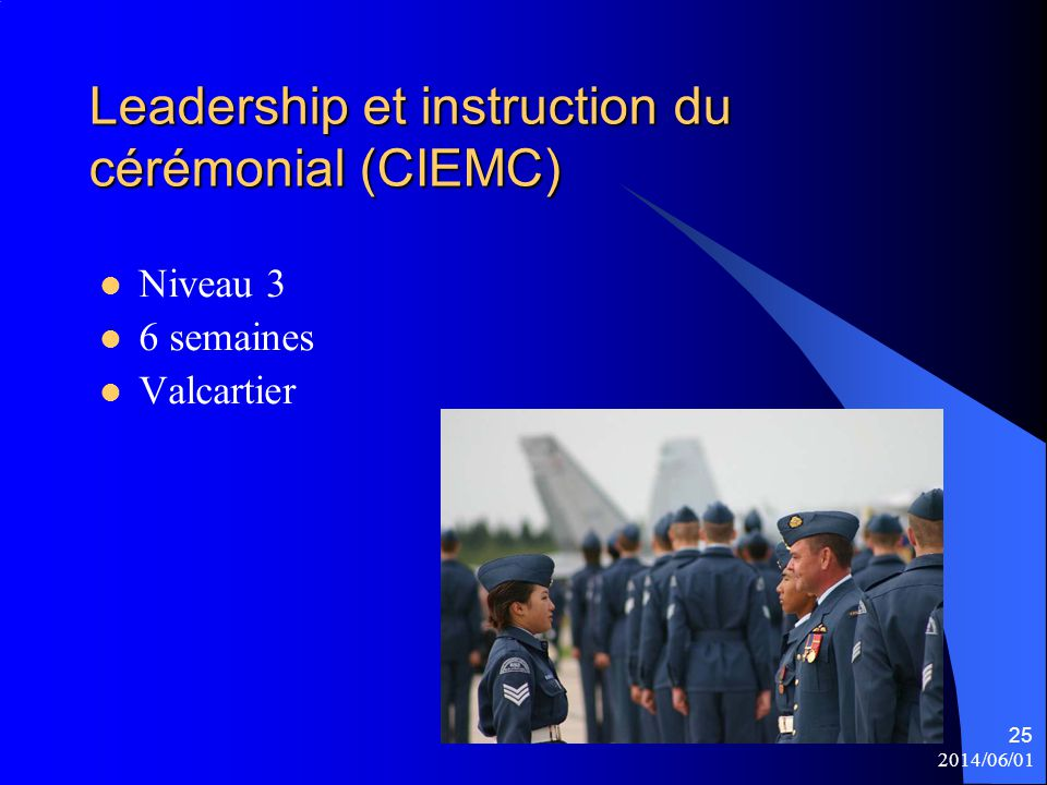 Leadership et instruction du cérémonial (CIEMC)