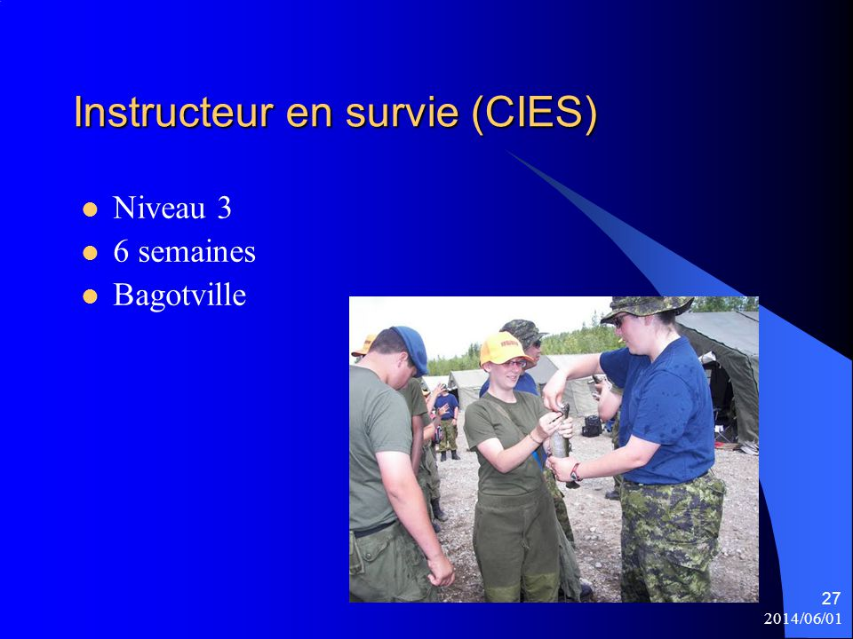 Instructeur en survie (CIES)