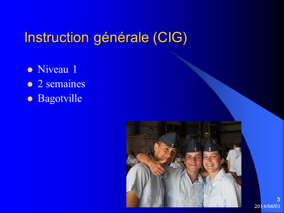 Instruction générale (CIG)