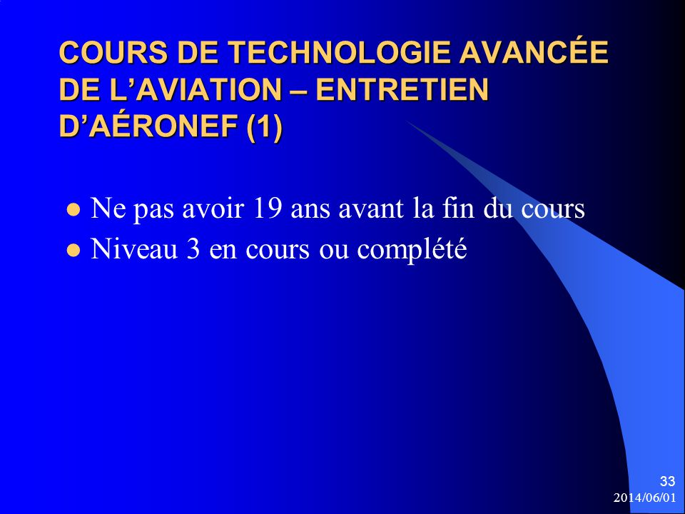 COURS DE TECHNOLOGIE AVANCÉE DE L'AVIATION – ENTRETIEN D'AÉRONEF (1)