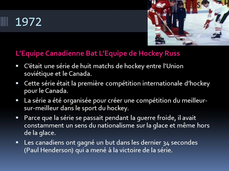 1972 L'Equipe Canadienne Bat L'Equipe de Hockey Russ