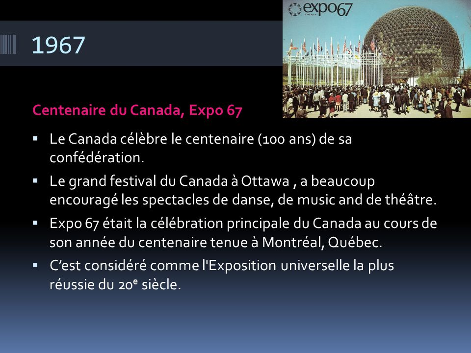 1967 Centenaire du Canada, Expo 67
