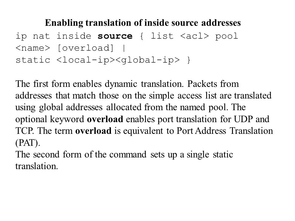 Enabling translation of inside source addresses