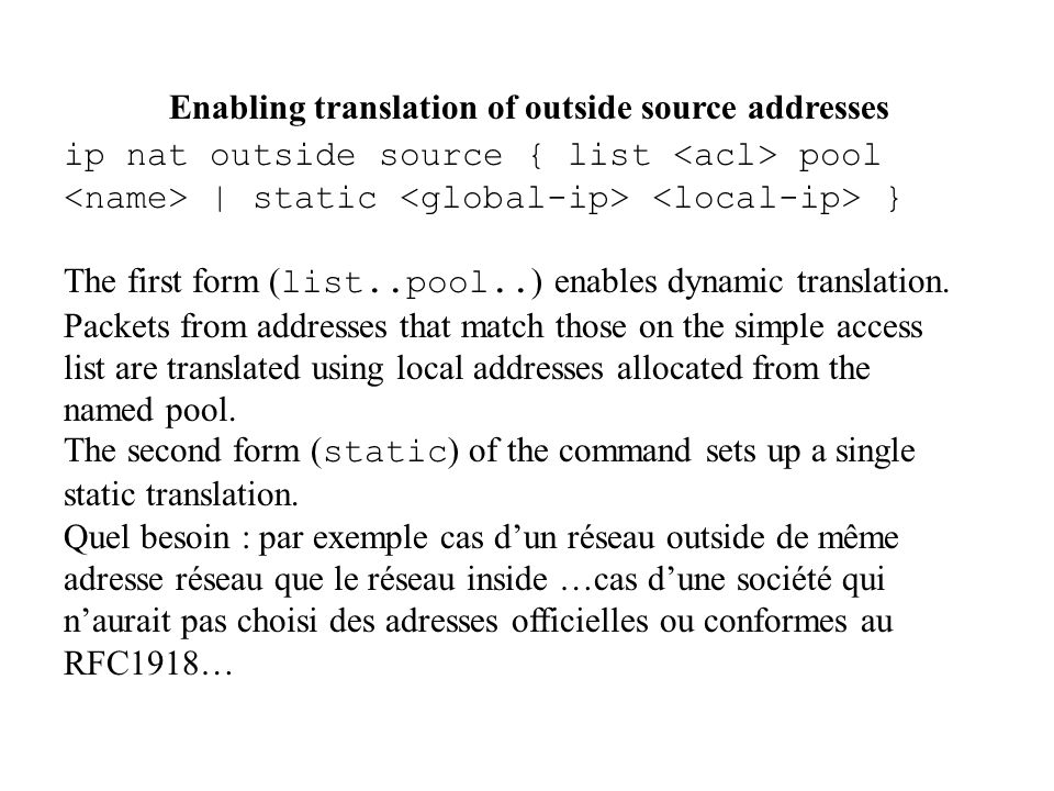 Enabling translation of outside source addresses