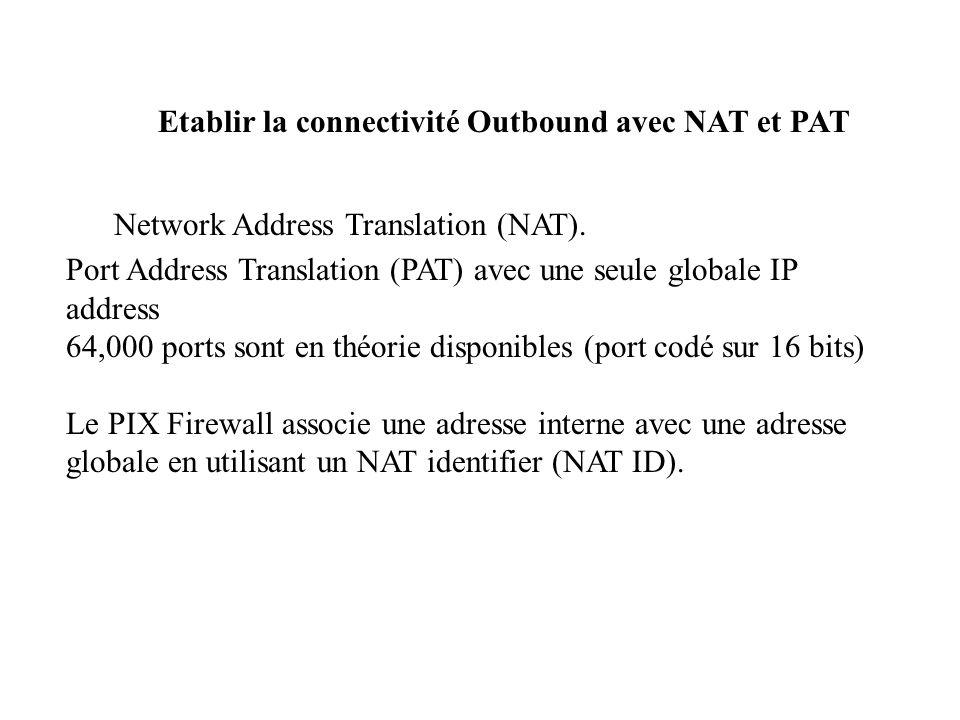 Etablir la connectivité Outbound avec NAT et PAT