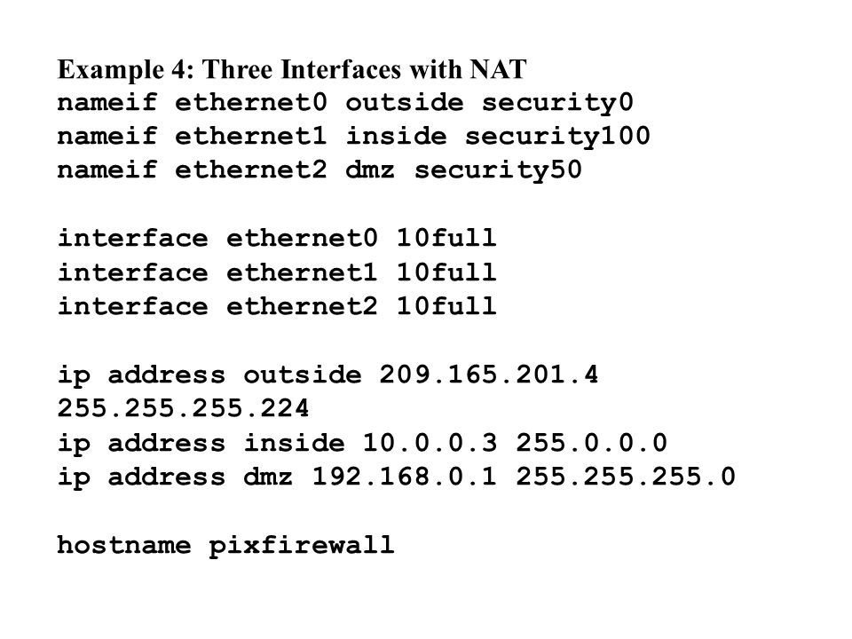 Example 4: Three Interfaces with NAT