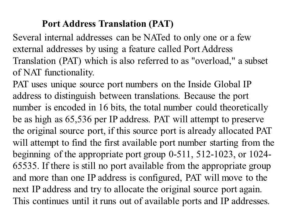 Port Address Translation (PAT)