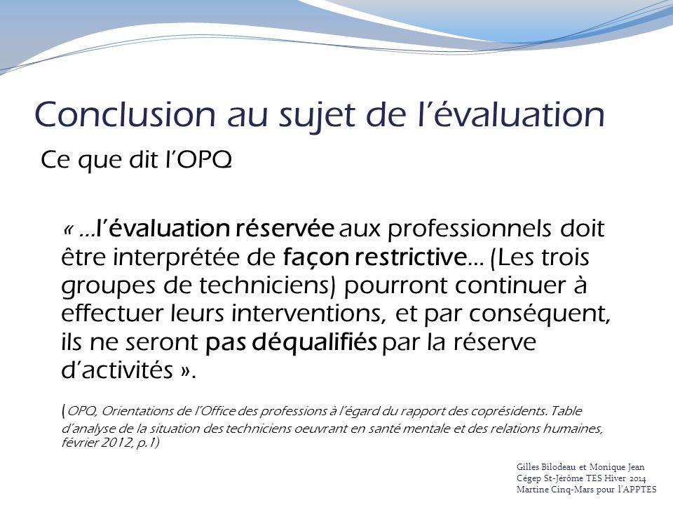 Conclusion au sujet de l'évaluation