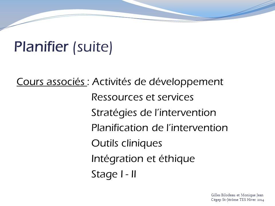 Planifier (suite)
