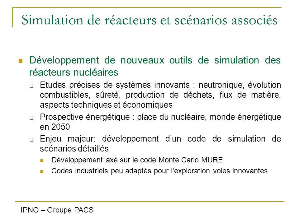 Simulation de réacteurs et scénarios associés