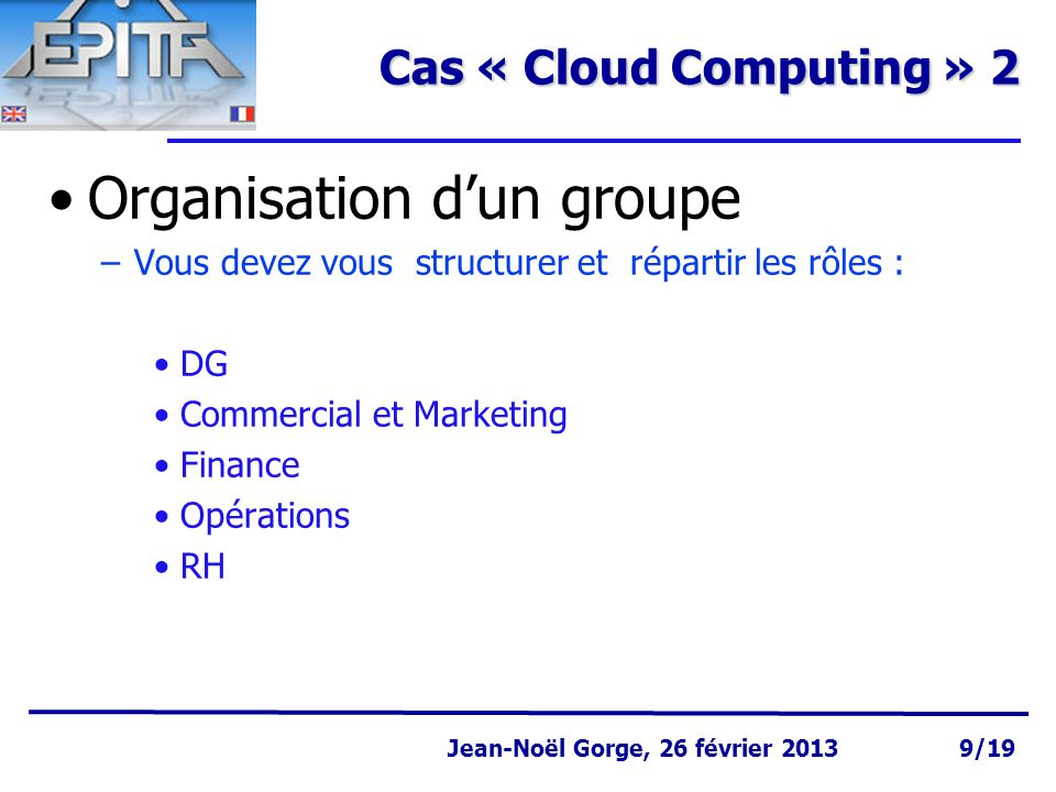 Organisation d'un groupe