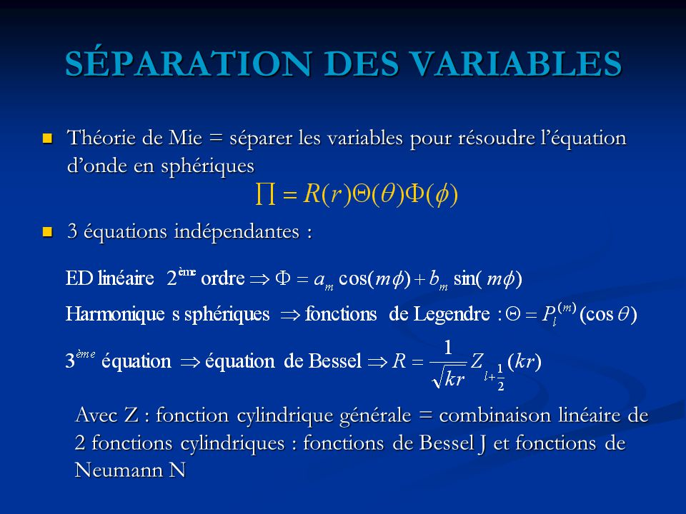 SÉPARATION DES VARIABLES