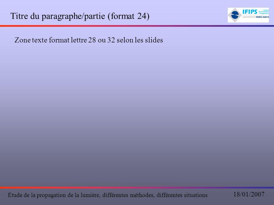 Titre du paragraphe/partie (format 24)