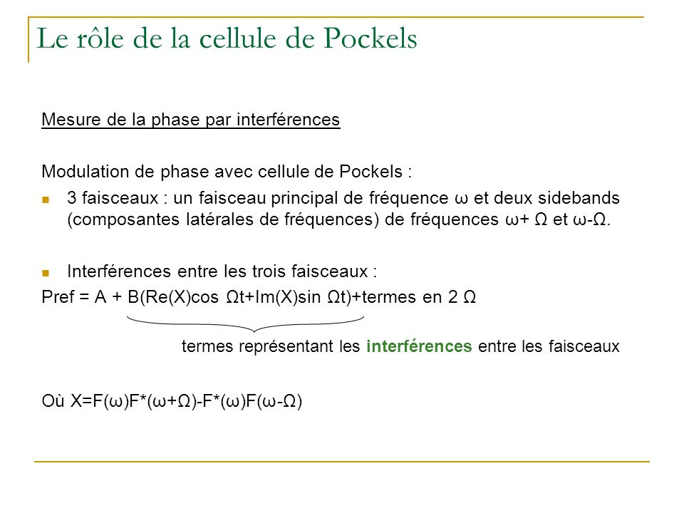Le rôle de la cellule de Pockels
