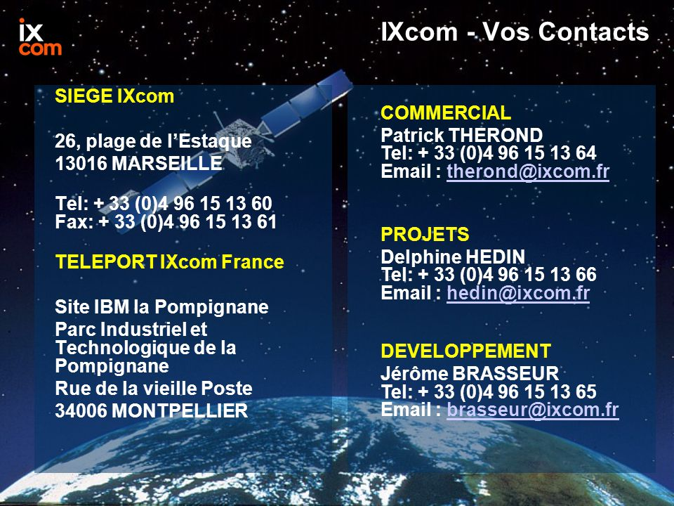 IXcom - Vos Contacts SIEGE IXcom COMMERCIAL