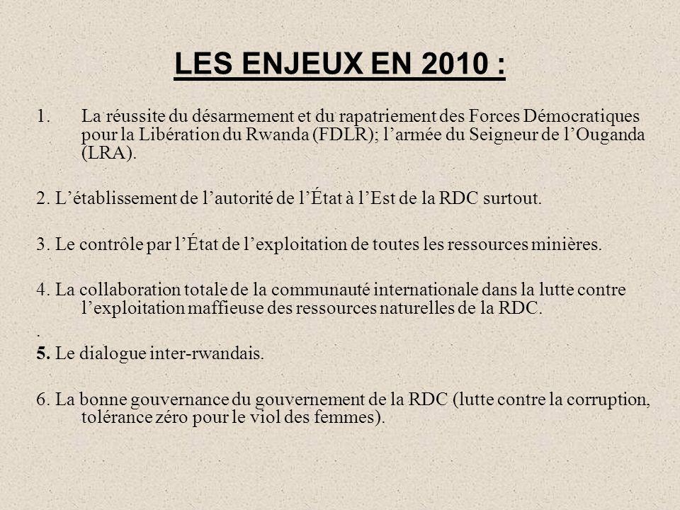 LES ENJEUX EN 2010 :