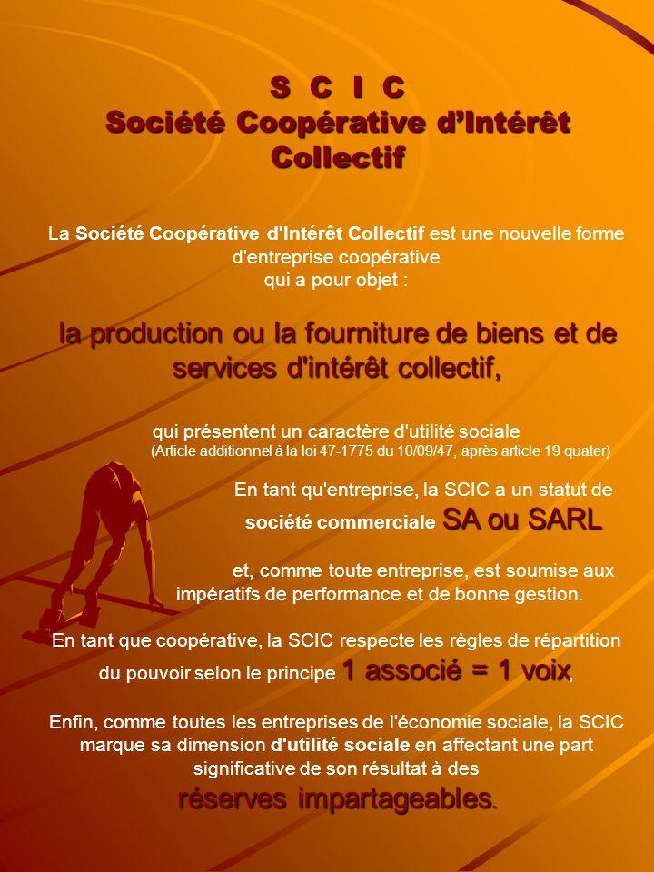 Société Coopérative d'Intérêt Collectif
