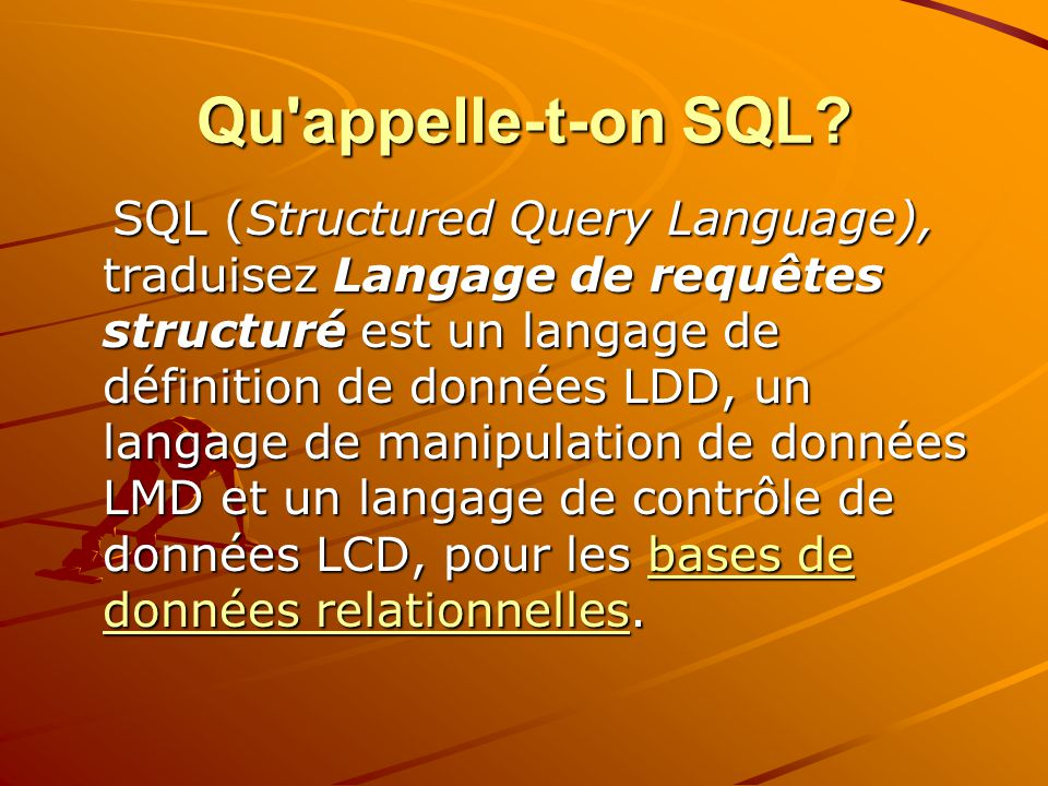 Qu appelle-t-on SQL