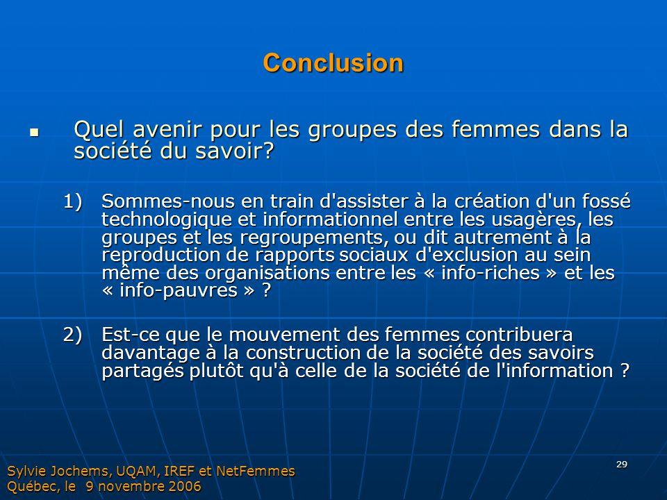Conclusion Quel avenir pour les groupes des femmes dans la société du savoir