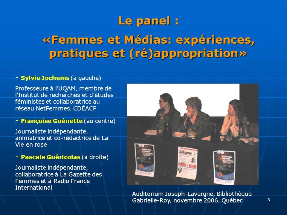 Le panel : «Femmes et Médias: expériences, pratiques et (ré)appropriation»