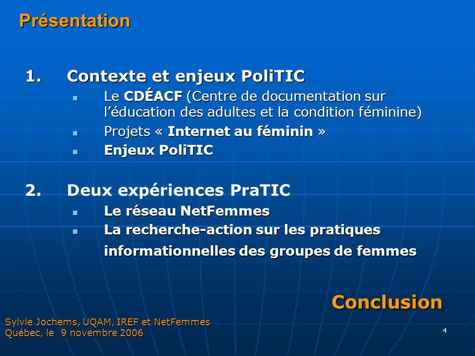 Présentation Conclusion 1. Contexte et enjeux PoliTIC