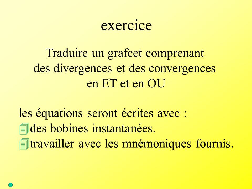 exercice Traduire un grafcet comprenant