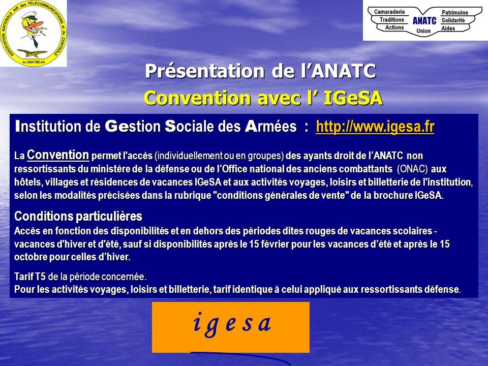 Présentation de l'ANATC Convention avec l' IGeSA