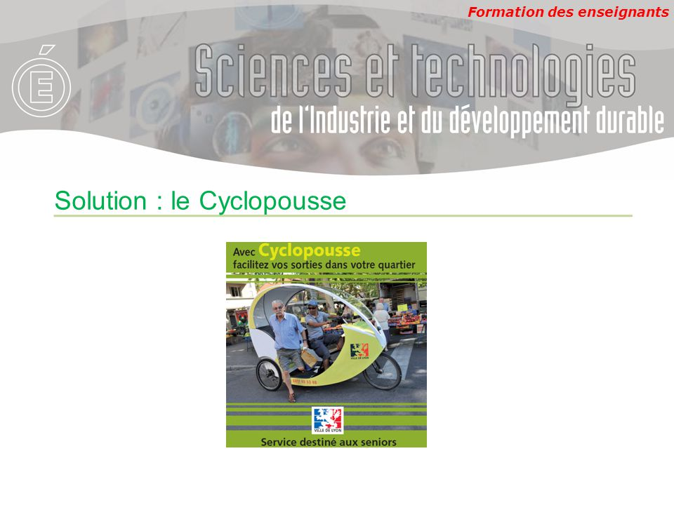 Solution : le Cyclopousse