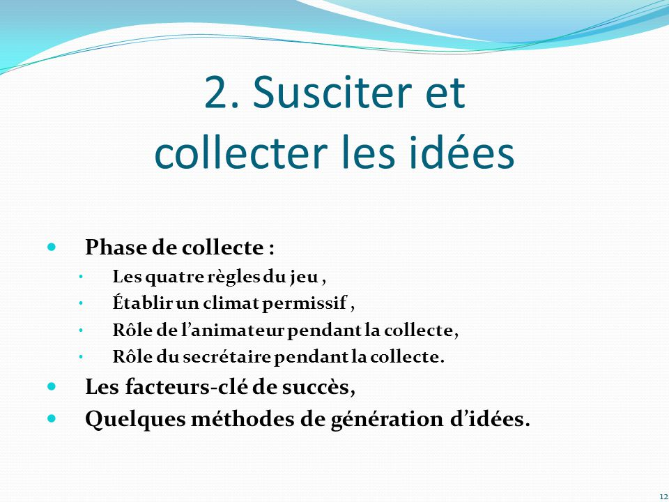 2. Susciter et collecter les idées