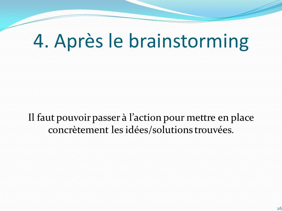 4. Après le brainstorming