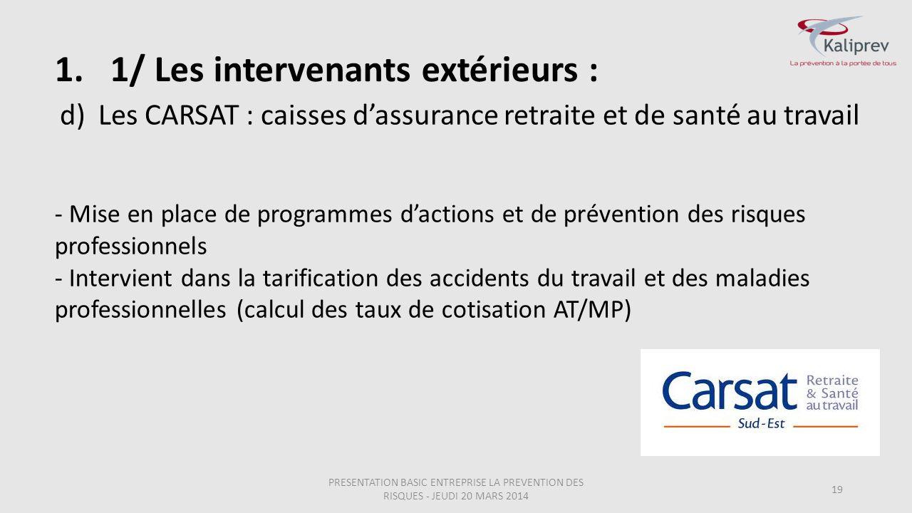 Les CARSAT : caisses d'assurance retraite et de santé au travail