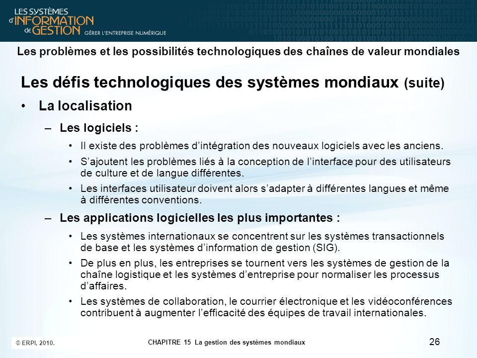 Les défis technologiques des systèmes mondiaux (suite)