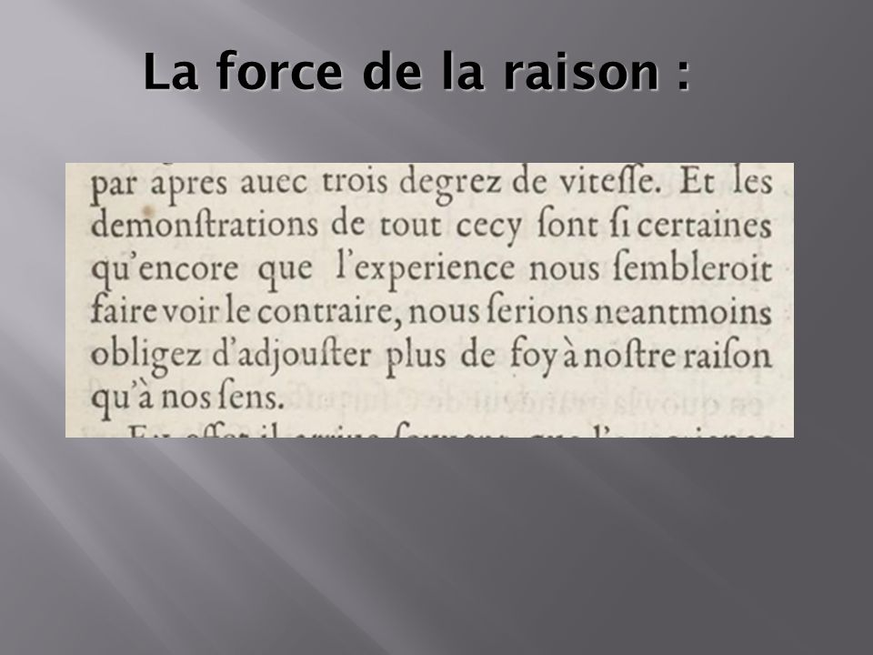 La force de la raison :