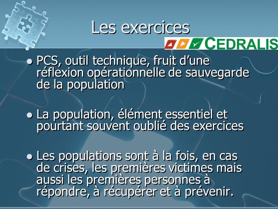 Les exercices PCS, outil technique, fruit d'une réflexion opérationnelle de sauvegarde de la population.