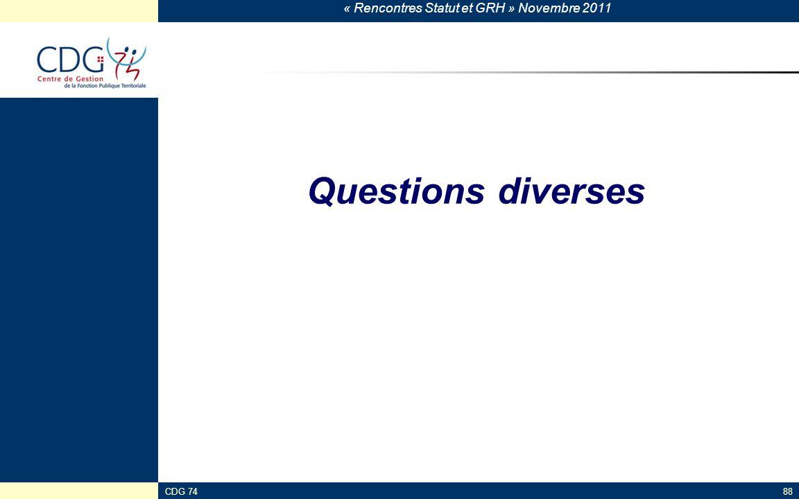 Questions diverses CDG 74